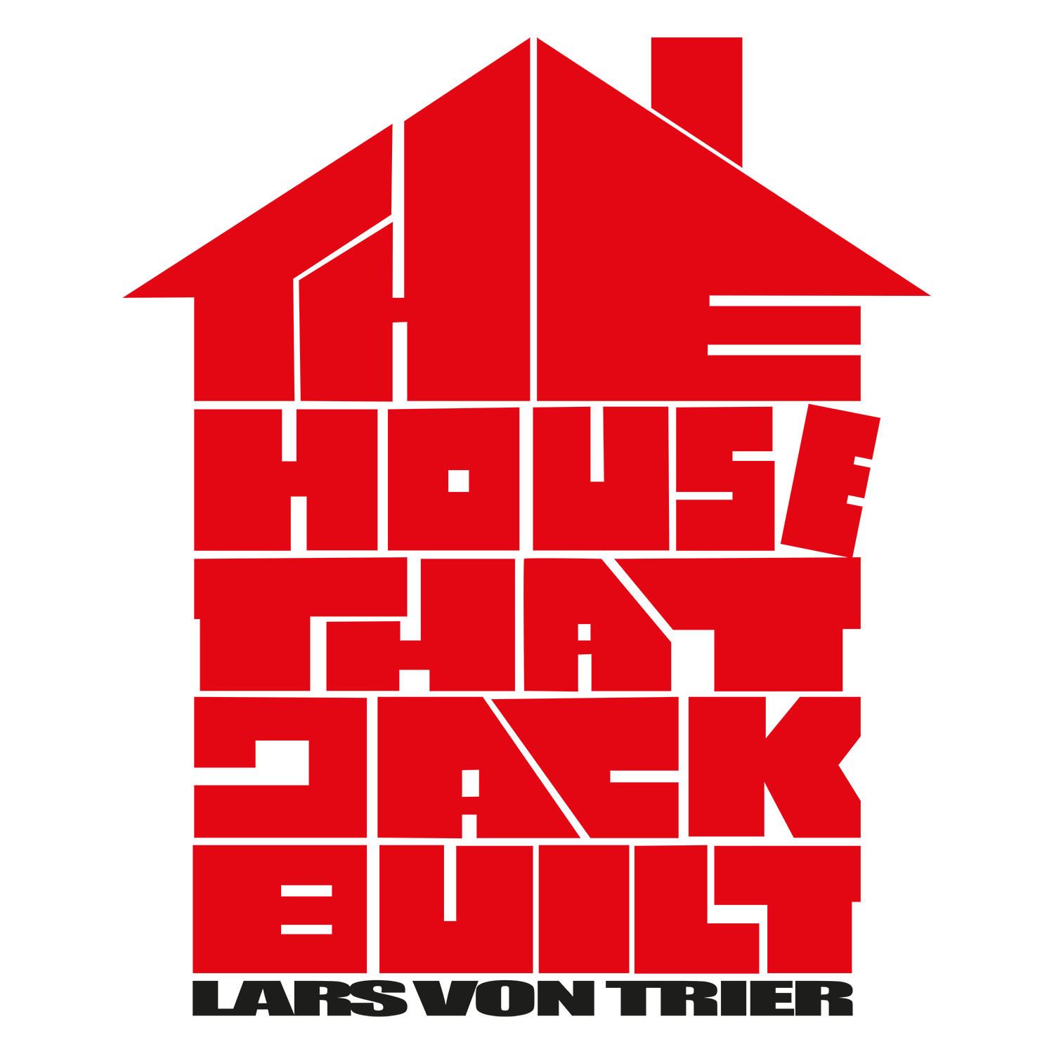 The House that Jack Built لارس فون تریه / Lars von Trier's The House that Jack Built / Lars von Trier's The House that Jack Built