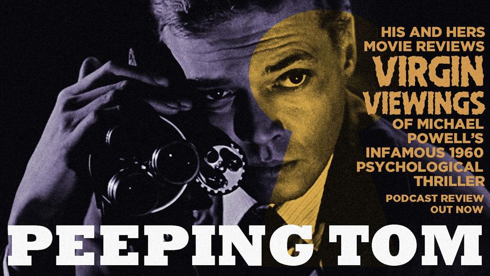 (Peeping Tom) بررسی فیلمنامه ی چشم چران
