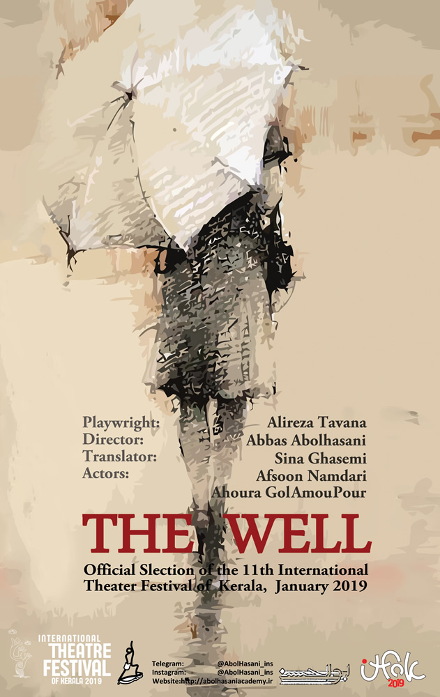 The Well, a play in one act, will be performed by an Iranian troupe at the International Theatre Festival of Kerala (ITFoK) 2019