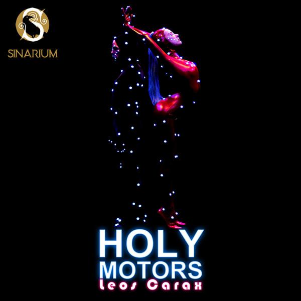 فیلم Holy Motors لئوس کاراکس